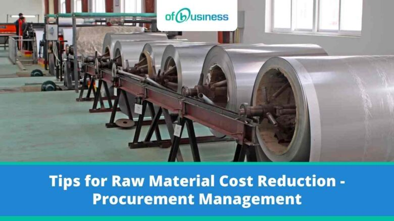 Tips for Raw Material Cost Reduction - Procurement Management,