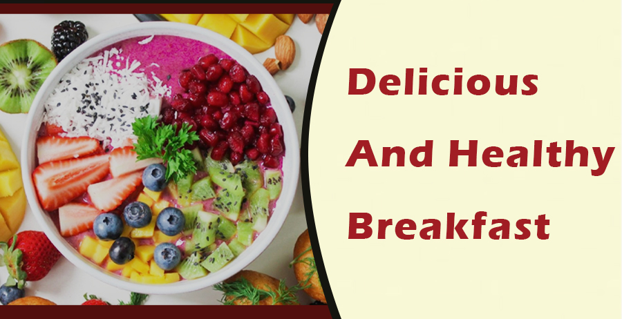 5 Delicious and Healthy Breakfast Using 5 Ingredients